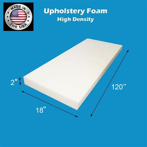 2 Inch Upholstery Foam by High Density 2 Quot Height X 18 Quot Width X 120 Quot Length 120