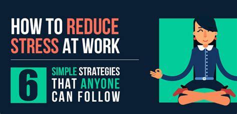 reduce stress  work  simple strategies