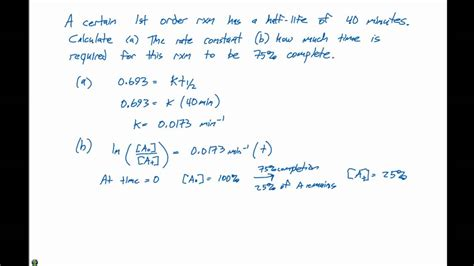 144 1st Order Half Life Example Problem Youtube