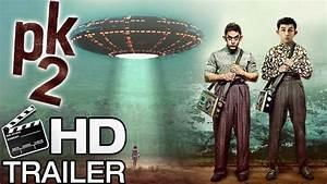 Pk 2   Official Movie Trailer