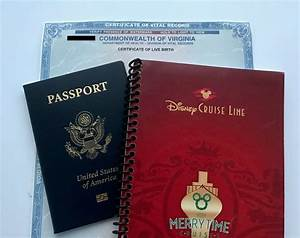 disney cruise line documentation requirements do you With documents you need to get a passport