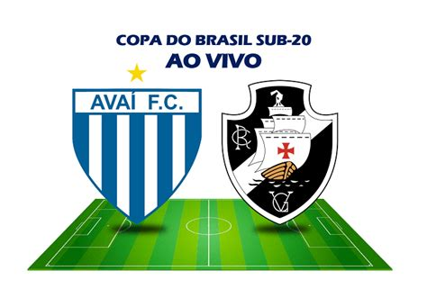 Avaí x Vasco AO VIVO: assista ao jogo pela Copa do Brasil ...