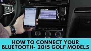 Volkswagen Golf Connect : 2015 volkswagen golf models how to connect bluetooth youtube ~ Nature-et-papiers.com Idées de Décoration