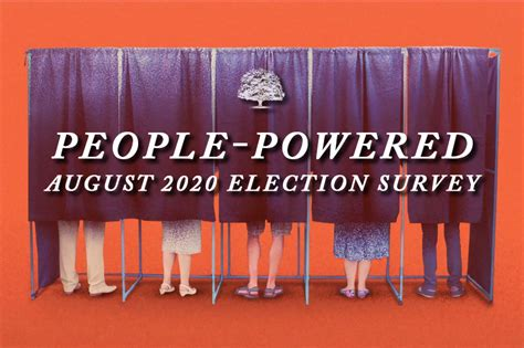August 2020 People Powered Election Survey People Newspapers