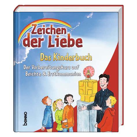 zeichen der liebe das kinderbuch