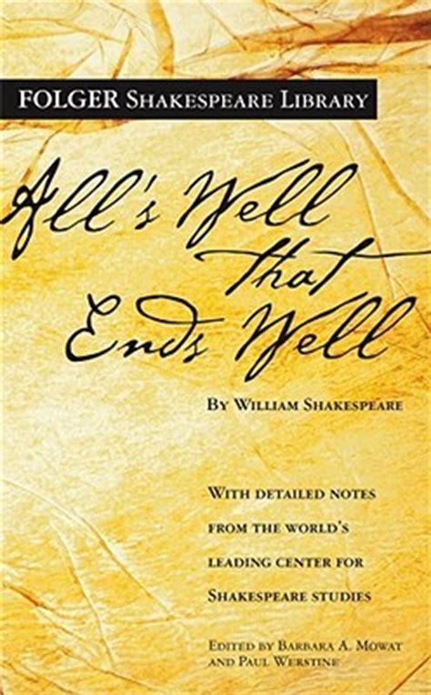 alls   ends   william shakespeare