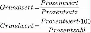 Grundwert Berechnen Formel : prozentrechnung formeln prozentformel ~ Themetempest.com Abrechnung