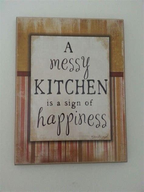 Sloppy Kitchen Quotes Quotesgram
