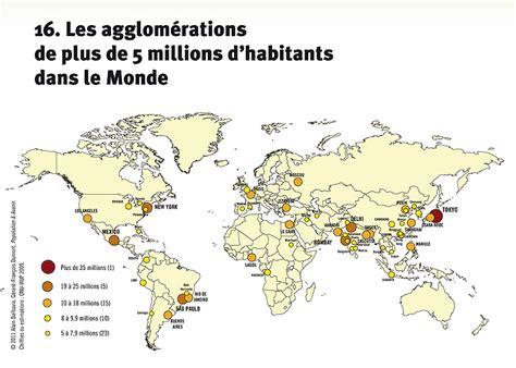 Carte Des Grandes Villes Du Monde by Carte Des Agglom 233 Rations De Plus De 5 Millions D Habitant