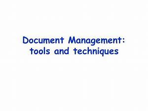 Document management tools and techniques for Documents management tools