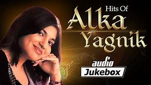 Romantic Hits Of Alka Yagnik - Popular Bollywood Hindi ...