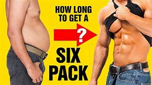 How Long Does It Take To Get Six Pack Abs  Use This Formula To Find Out