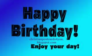 Happy Birthday for a Man Enjoy Your Day