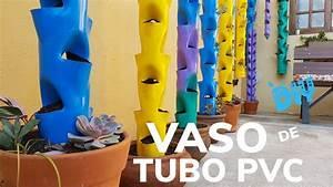 Vaso De Tubo Pvc  Como Fazer Vaso Para Plantas Feito De