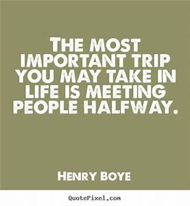 Life quote - Th... Important Meeting Quotes