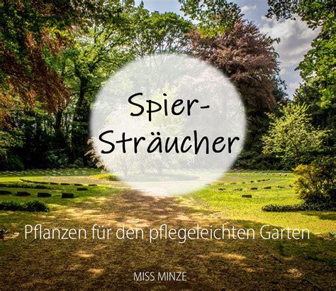 Garten Herbst Aufräumen by Pflegeleichter Garten Pflanzen Heldenhafte Spierstr 228 Ucher