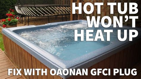 tub not heating up repair with oaonan gfci