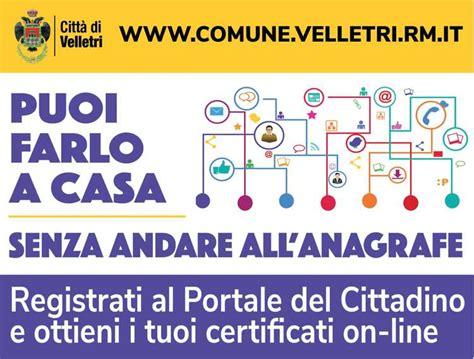 Comune Di Grottaferrata Ufficio Anagrafe by Velletri Numerosi I Servizi A Disposizione Cittadino