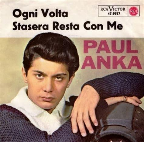 Ogni Volta Testo by Sanremo Sanremo 1964 Paul Anka Ogni Volta