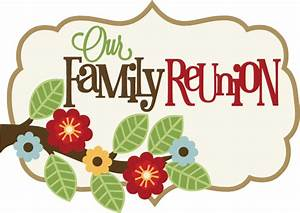Our Family Reunion SVG scrapbook title family svg ...