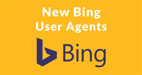 agents bingbot bing streamline seo engine crawling continually announced updated brand