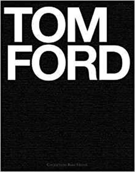 Tom Ford: Tom Ford: 9783899102376: Amazon.com: Books