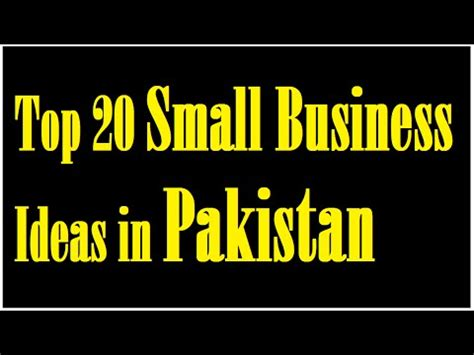 Top 20 Small Business Ideas In Pakistan  Youtube. Cincinnati Bengals Ticket Prices. Laws For Child Custody Condo Rental Insurance. Usaa Extended Warranty Reviews. California Community Property Law. Brilliance Business Solutions. Www Pastor Chris Online Org Vpn Tunnel Setup. Web Hosting Month To Month Cool Email Domains. Nationwide Moving Company Lawyers Brooklyn Ny