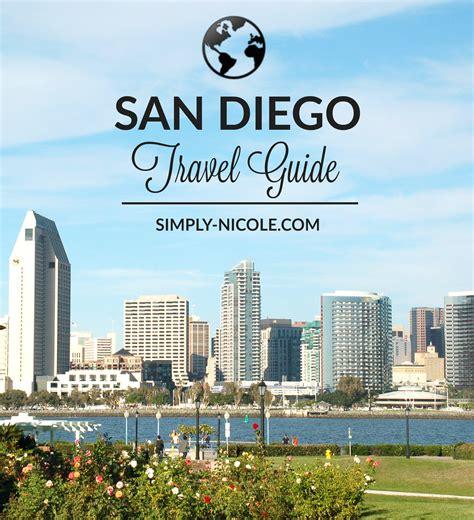 san diego tourist bureau san diego travel guide simply