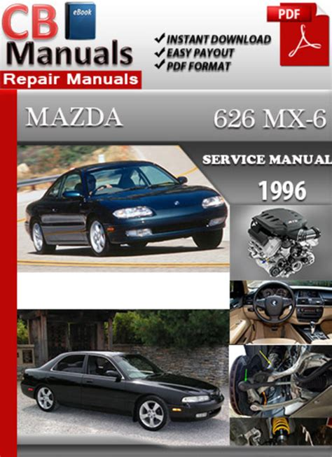 car manuals free online 1996 mazda mx 6 user handbook mazda 626 mx 6 1996 online service repair manual download manuals