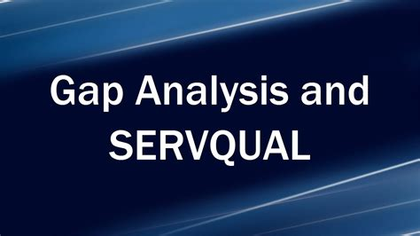 gap analysis  servqual youtube