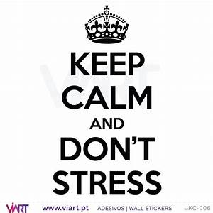 KEEP CALM AND DON'T STRESS - Wall stickers - Vinyl