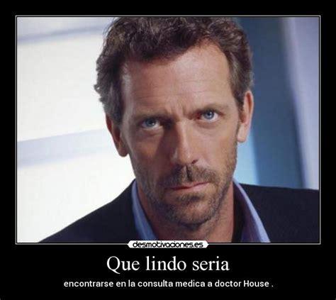 Memes House - memes e imagenes chistosas de dr house taringa