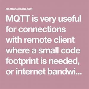 Mqtt  U2013 A Practical Guide To Iot Protocol