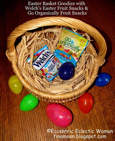 what goes in an easter basket eccentric eclectic woman easter basket goodies with welch s easter and go organically fruit