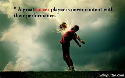 Soccer Famous Player Quotes Quote Sayings Never