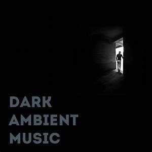 Dark, Ambient, Music, Spotify, Playlist