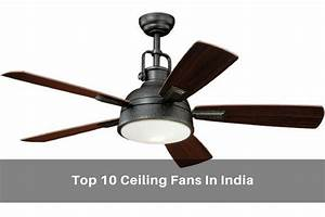 Top 10 Best Ceiling Fan Online In India Reviews Price