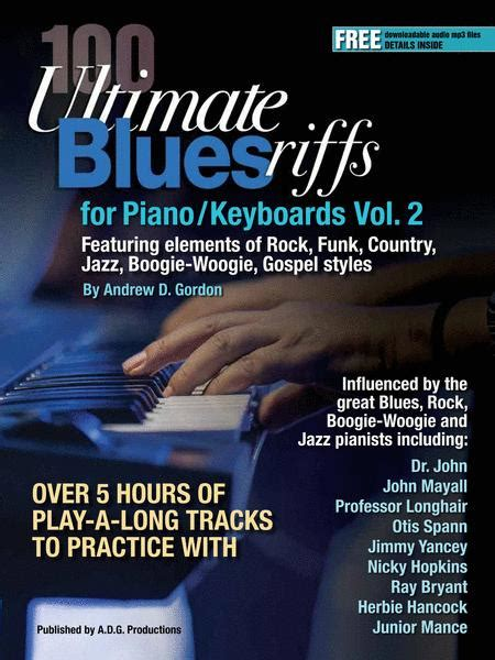 100 Ultimate Blues Riffs For Piano/Keyboards Volume 2 By ...