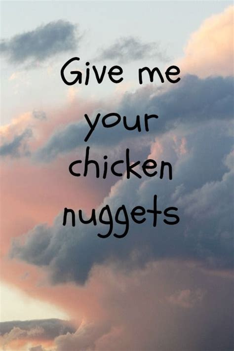 hilarious chicken nugget memes quotes