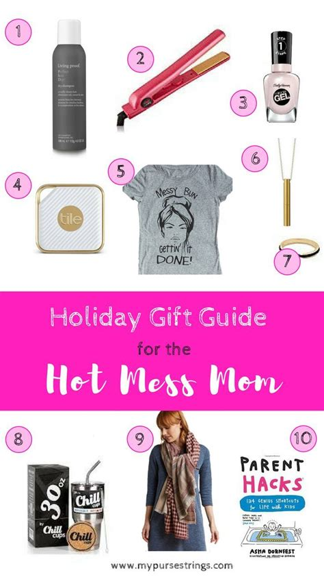 "Gift Guide for the ""Hot Mess"" Mom Gift guide Hot mess"