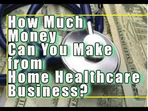 how much money can you earn from a home healthcare
