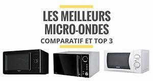 Meilleur Réfrigérateur Combiné 2017 : les meilleurs micro ondes combin s comparatif 2018 le juste choix ~ Melissatoandfro.com Idées de Décoration