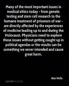 Alan Wells Quot... Medical Issues Quotes
