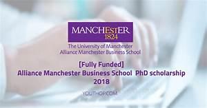 Alliance Manchester Business School PhD Scholarship 2018 ...