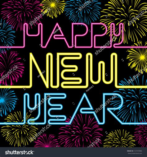 new years colors happy new year card with neon color and fireworks background stock vector illustration 157374986