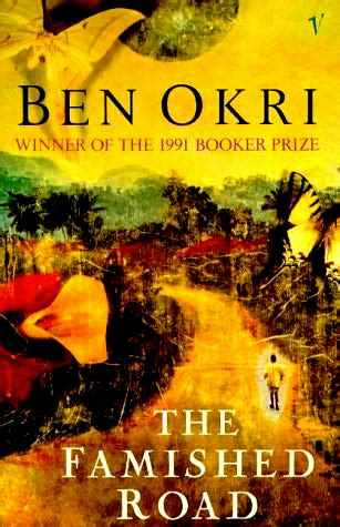 the scholar s corner the famished road by ben okri
