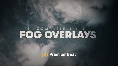 21 Free 4k Fog Overlays  Premiumbeatcom Youtube