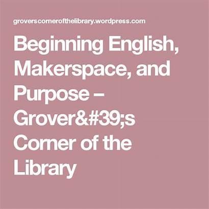 English Purpose Makerspace Beginning