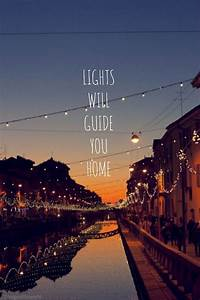 lights will guide you home and ignite your bones and i ...