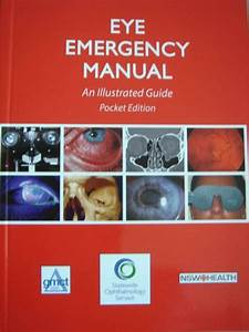 Eye Emergency Manual An Illustrated Guide Pocket Edition